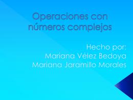 Operaciones con números complejos.