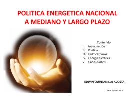 Política Energetica Nacional a mediano y largo plazo