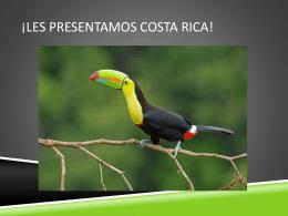 ¡Les Presentamos Costa Rica!