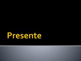 Presente - espanol1detj