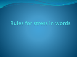 Rules for stress in words