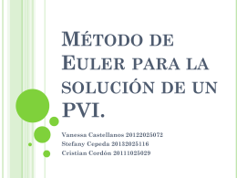 Método de euler para la solución de un PVI.