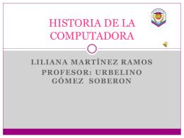 HISTORIA DE LA COMPUTADORA - informatica