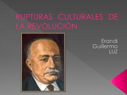 rupturas culturales de la revolución