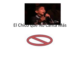 El Chico que No Canta Más