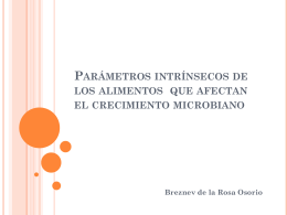 Parámetros intrínsecos de los alimentos que afectan el