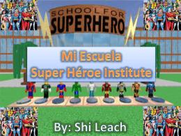 Shi Leach El Descripción Mi Escuela