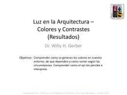 Luz en la Arquitectura * Colores y Contrastes (Resultados)