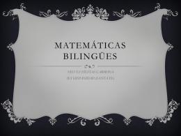 MATEMÁTICAS BILINGÜES - tuprofesorademates