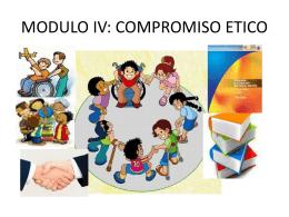 MODULO IV: COMPROMISO ETICO