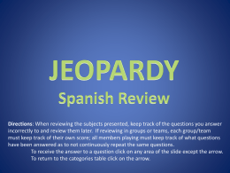 JEOPARDY Spanish Review Directions - SpanishLesson-12