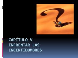 CAPÍTULO V ENFRENTAR LAS INCERTIDUMBRES - DHPC