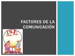 FACTORES DE LA COMUNICACIÓN - Liceo Bicentenario Talagante