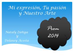 Mi expresión, Tu pasión y Nuestro Arte