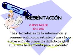 PRESENTACIÓN Y EXPECTATIVAS - proyectos