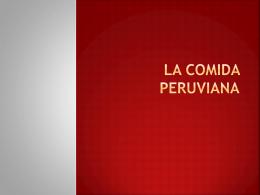 La comida peruviana