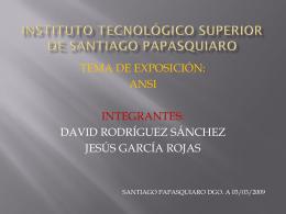 INSTITUTO TECNOLOGICO SUPERIOR DE SANTIAGO