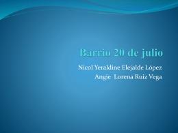Barrio 20 de julio - CIENCIAS SOCIALES 2015 colegio José Felix