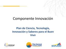 SENESCYT Innovacion Consolidada 06102011