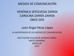 MEDIOS DE COMUNICACIÓN VERONICA SEPULVEDA ZAPATA