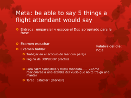 Meta: be able to say 5 things a flight attendant would say