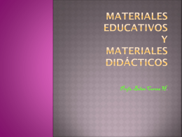 MATERIALES EDUCATIVOS Y MATERIALES DIDÁCTICOS