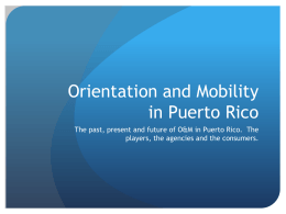 O&M in Puerto Rico - Association for Education and Rehabilitation of