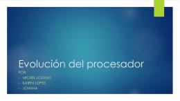 Evolución del procesador (1)