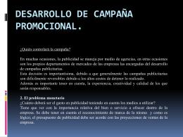 Desarrollo de campaña promocional. ¿Quién controlará