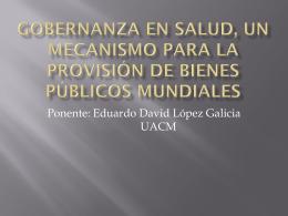 eduardo_lopez_gobernanza_en_salud_presentacion