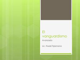 El vanguardismo-Avanzado
