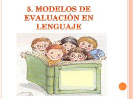 5. MODELOS DE EVALUACION EN LENGUAJE