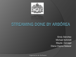 Streaming done by Arbórea