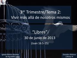 libres_063013 - Iglesia Biblica Bautista de Aguadilla, Puerto Rico