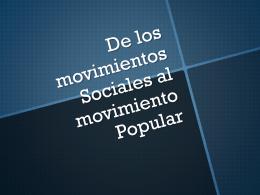 De los movimientos sociales al movimiento popular sin sonido