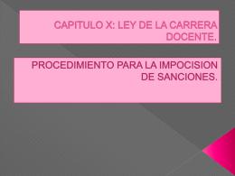 CAPITULO X: LEY DE LA CARRERA DOCENTE.