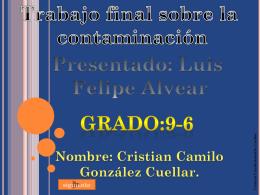 Cristian Camilo González Cuellar. Grado:9-6