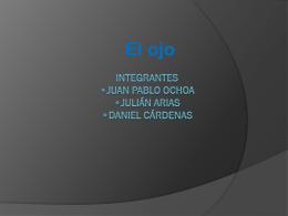 Integrantes *Juan pablo Ochoa *Julián arias *Daniel cárdenas