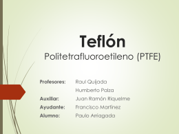 Teflón Politetrafluoroetileno (PTFE) - U