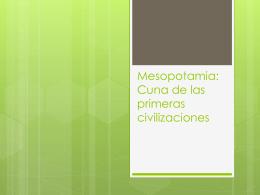 Mesopotamia: Cuna de las primeras civilizaciones