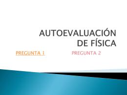 AUTOEVALUACIÓN DE FÍSICA