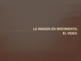 6 EL VIDEO - nntteducacionsocial