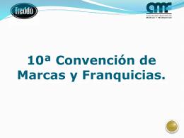 10ª Convención de Marcas y Franquicias.