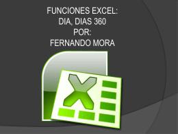 EVIDENCIA FUNCIONES DE EXCEL DIA, DIAS 360