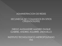 Secuencia de comandos en sitios cruzados (XSS)