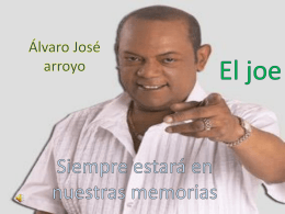 Álvaro José arrollo el joe
