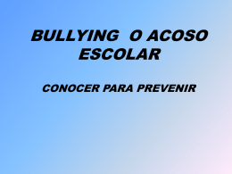 BULLYING O ACOSO ESCOLAR