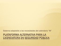 plataforma alternativa para la licenciatura en seguridad públicA