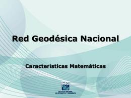 Características matemáticas de la Red Geodésica