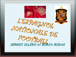L`ESPAGNOL NATIONALE DE FOOTBALL